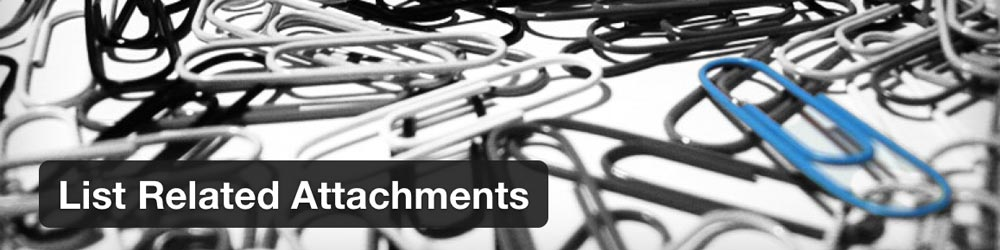 WordPress Plugin: List Related Attachments