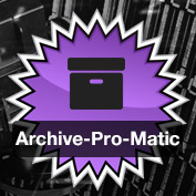Level Up and Go Pro with Archive-Pro-Matic